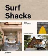 Surf shacks. Volume 2, The new wave of coastal living