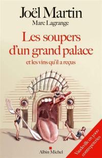 Les soupers d'un grand palace et les vins qu'il a reçus