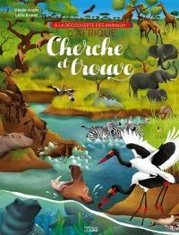 A la découverte des animaux d'Afrique