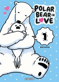Polar bear in love. Volume 1,