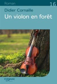 Un violon en forêt