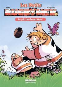 Les petits rugbymen. Volume 1, Le pic du Grand Maul