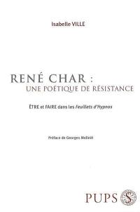 René Char, une poétique de résistance