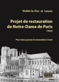 Projet de restauration de Notre-Dame de Paris (1843)