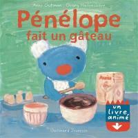 Pénélope, Pénélope fait un gâteau