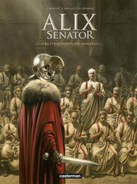 Alix senator. Volume 3, La conjuration des rapaces