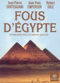 Fous d'Egypte