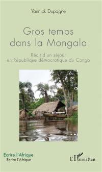 Gros temps dans la Mongala
