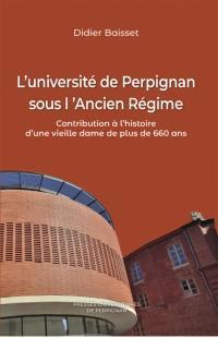 L'université de Perpignan sous l'Ancien Régime