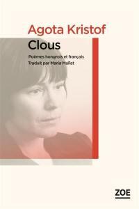 Clous = Szögek : poèmes hongrois et français