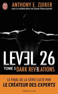 Level 26. Volume 3, Dark revelations
