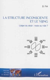 La structure inconsciente et le Yijing