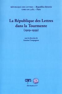 La république des lettres dans la tourmente, 1919-1939