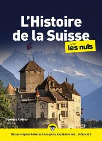 L'histoire de la Suisse pour les nuls