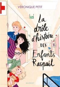 La drôle d'histoire des enfants Raspail
