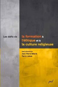 Les défis de la formation à l'éthique et à la culture religieuse