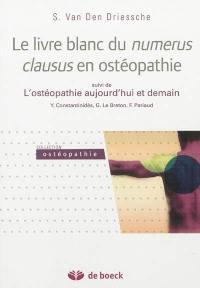 L'ostéopathie aujourd'hui et demain