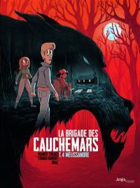 La brigade des cauchemars. Volume 4, Mélissandre