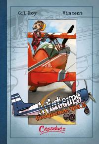 Aviateurs. Volume 2, Fréquence 123.5