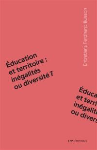 Education et territoire : inégalités ou diversité ?