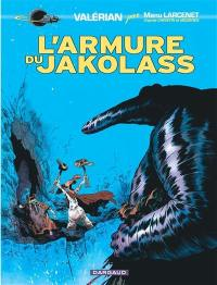 Valérian par Manu Larcenet, L'armure du Jakolass