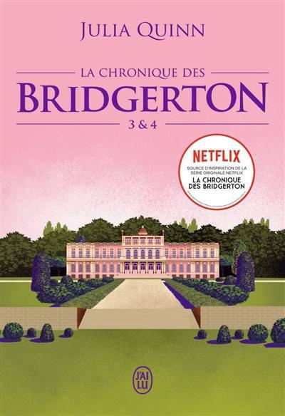 La chronique des Bridgerton. Volume 3 & 4,