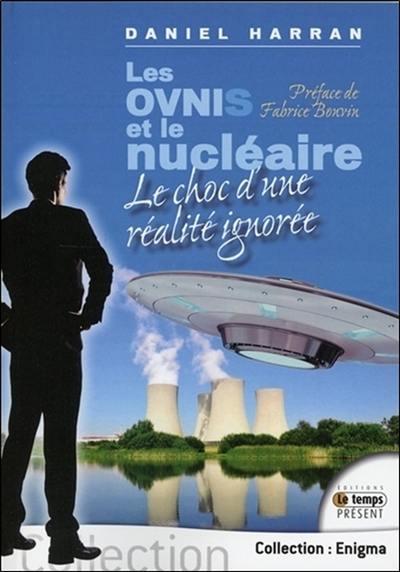 Les ovnis et le nucléaire