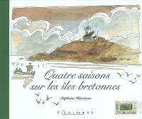 Quatre saisons des îles de Bretagne