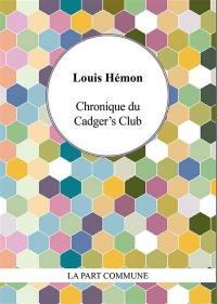 Chronique du Cadger's Club
