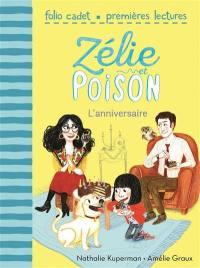 Zélie et Poison. Volume 1, L'anniversaire
