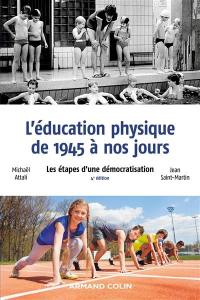L'éducation physique de 1945 à nos jours