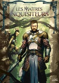 Les maîtres inquisiteurs. Volume 14, Shenkaèl