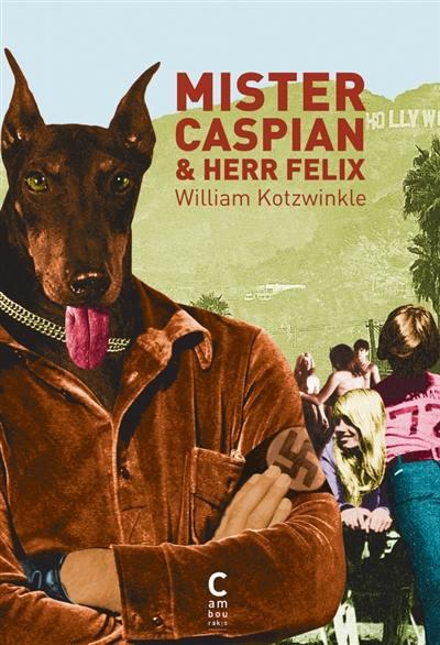 Mister Caspian & Herr Felix