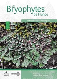Les bryophytes de France. Volume 1, Anthocérotes et hépatiques