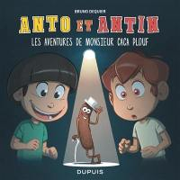 Anto et Antin. Volume 4, Les aventures de monsieur Caca Plouf