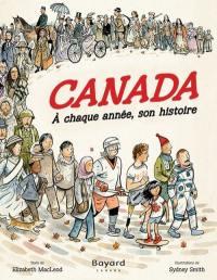 Canada, à chaque année, son histoire