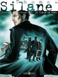 Thomas Silane. Volume 2, Le tueur de Noël