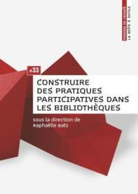 Construire des pratiques participatives dans les bibliothèques