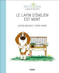 Le lapin d'Emilien est mort