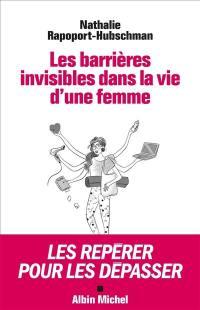 Les barrières invisibles dans la vie d'une femme