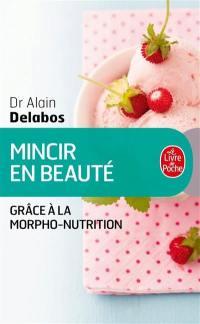 Mincir en beauté grâce à la morpho-nutrition