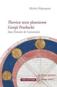 Theoricae novae planetarum Georgii Peurbachii dans l'histoire de l'astronomie