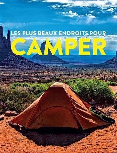Les plus beaux endroits pour camper