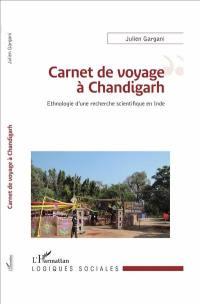 Carnet de voyage à Chandigarh