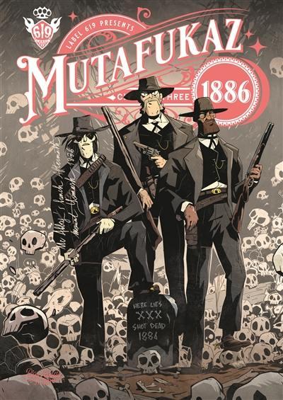 Mutafukaz 1886. Volume 3,