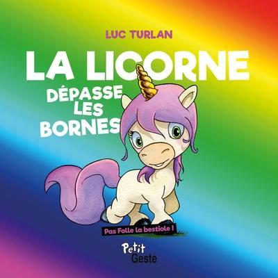 La licorne dépasse les bornes