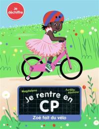 Je rentre en CP. Volume 5, Zoé fait du vélo