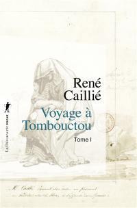 Voyage à Tombouctou. Volume 1,