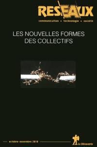 Réseaux. n° 164, Les nouvelles formes des collectifs