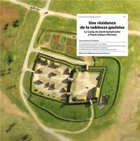 Une résidence de la noblesse gauloise